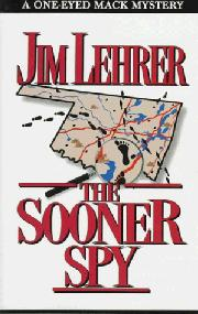THE SOONER SPY by Jim Lehrer