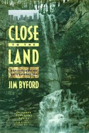 CLOSE TO THE LAND by Jim Byford