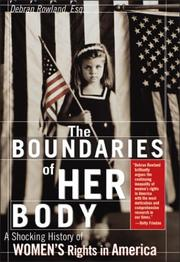 THE BOUNDARIES OF HER BODY by Debran Rowland