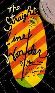 THE STRAIGHT LINE WONDER by Mem Fox