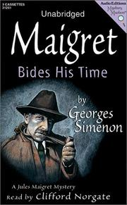 MAIGRET BIDES HIS TIME by Georges Simenon