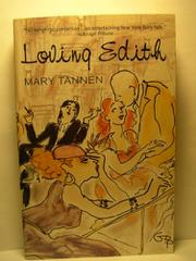 LOVING EDITH by Mary Tannen