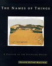 THE NAMES OF THINGS by Susan Brind Morrow