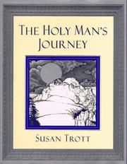 THE HOLY MAN'S JOURNEY by Susan Trott