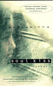 SOUL KISS by Shay Youngblood