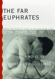 THE FAR EUPHRATES by Aryeh Lev Stollman