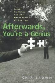 AFTERWARDS, YOU'RE A GENIUS by Chip Brown