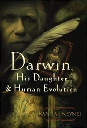 """DARWIN, HIS DAUGHTER & HUMAN EVOLUTION"" by Randal Keynes"