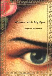 WOMEN WITH BIG EYES by Ángeles Mastretta