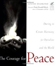 THE COURAGE FOR PEACE by Louise Diamond