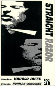 STRAIGHT RAZOR by Harold Jaffe