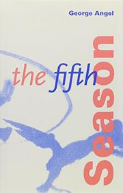 THE FIFTH SEASON by George Angel