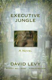 EXECUTIVE JUNGLE by David Levy
