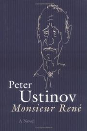 MONSIEUR RENê by Peter Ustinov