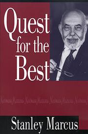 QUEST FOR THE BEST by Stanley Marcus