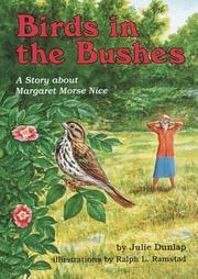 BIRDS IN THE BUSHES by Julie Dunlap