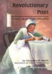 REVOLUTIONARY POET by Maryann Weidt