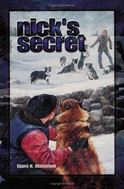 NICK'S SECRET by Claire H. Blatchford