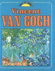 VINCENT VAN GOGH by John Malam