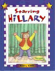 STARRING HILLARY by Kathy Caple