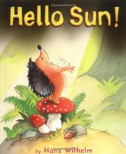 HELLO SUN! by Hans Wilhelm