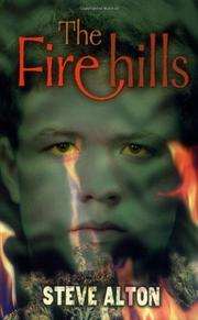 THE FIRE HILLS by Steve Alton