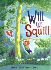 WILL AND SQUILL by Emma Chichester Clark