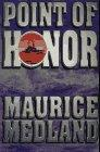 POINT OF HONOR by Maurice Medland