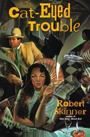 CAT-EYED TROUBLE by Robert E. Skinner
