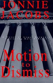 MOTION TO DISMISS by Jonnie Jacobs