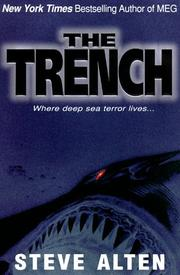THE TRENCH by Steve Alten