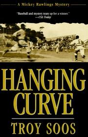 HANGING CURVE by Troy Soos