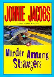 MURDER AMONG STRANGERS by Jonnie Jacobs