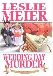 WEDDING DAY MURDER by Leslie Meier