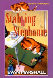STABBING STEPHANIE by Evan Marshall