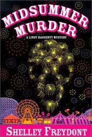 MIDSUMMER MURDER by Shelley Freydont