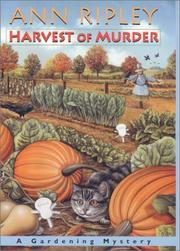 HARVEST OF MURDER by Ann Ripley