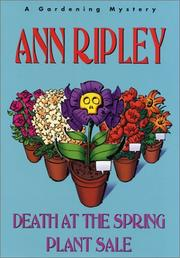 DEATH AT THE SPRING PLANT SALE by Ann Ripley