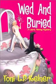 WED AND BURIED by Toni L.P. Kelner