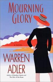 MOURNING GLORY by Warren Adler