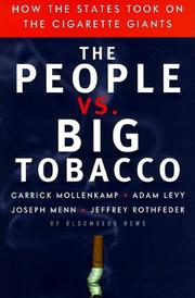 THE PEOPLE VS. BIG TOBACCO by Carrick Mollenkamp