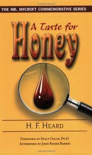 A TASTE FOR HONEY by H. F. Heard