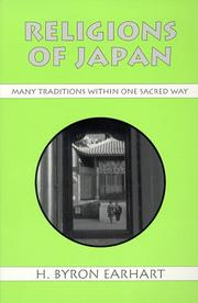RELIGIONS OF JAPAN: Many Traditions Within One Sacred Way by H. Byron Earhart