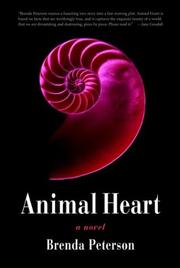ANIMAL HEART by Brenda Peterson