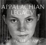 APPALACHIAN LEGACY by Shelby Lee Adams