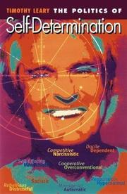 POLITICS OF SELF-DETERMINATION by Timothy Leary