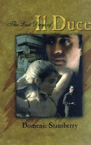 THE LAST DAYS OF IL DUCE by Domenic Stansberry
