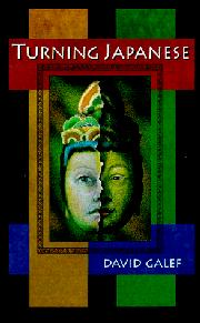 TURNING JAPANESE by David Galef