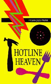 HOTLINE HEAVEN by Frances Park