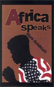 AFRICA SPEAKS by Mark Goldblatt